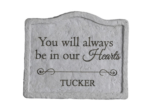 """You will always be..."" Personalized Memorial Stone 8"" x 6.75"""