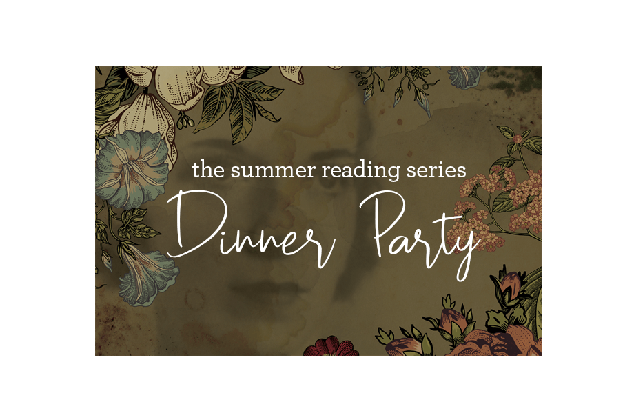 Summer Reading Series Dinner Party