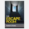 The Escape Room; guide
