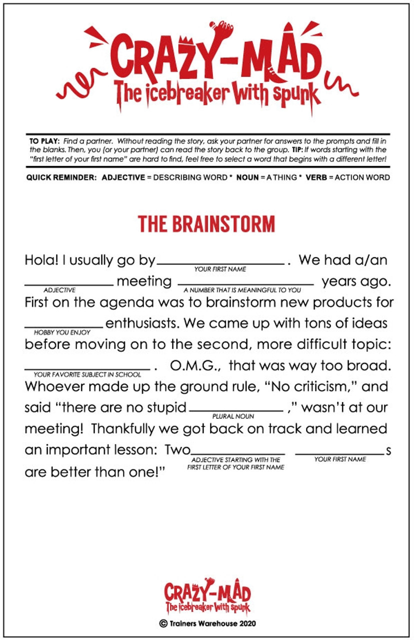The Brainstorm: crazy-mad fill-in-the-blank story