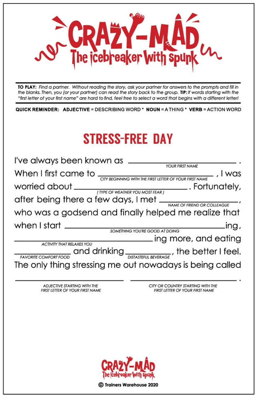 Stress Free Day: crazy-mad fill-in-the-blank story
