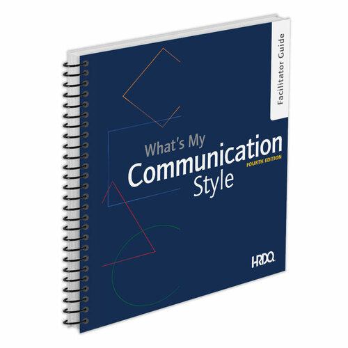 What's My Communication Style - Facilitator Guide