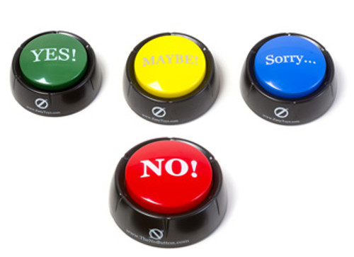 The No! Button; with SORRY, YES, and MAYBE buttons