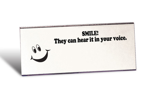 """Smile they can hear it in your voice,"" Smile Mirror"
