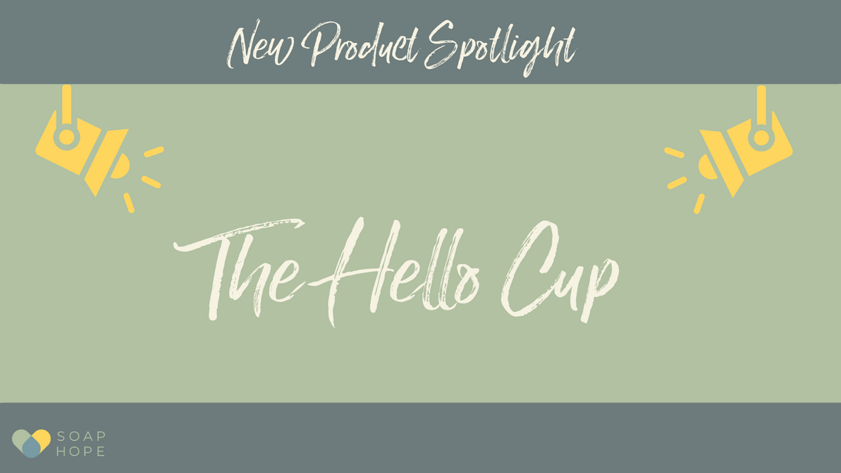 New Product Spotlight *The Hello Cup*
