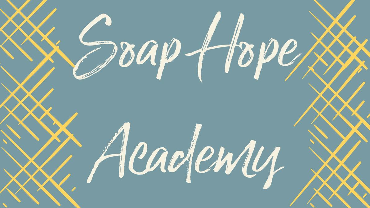 Soap Hope Academy