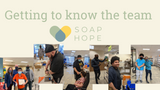 Getting to know Team Soap Hope