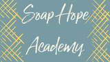 Soap Hope Academy