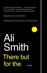 There But For The: A Novel