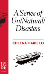 A Series of Un/Natural/Disasters