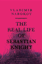 The Real Life of Sebastian Knight: (NEW DIRECTIONS PAPERBOOK)