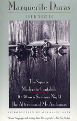 Four Novels: The Square / Moderato Cantabile / 10:30 on a Summer Night / The Afternoon of Mr. Andesm