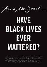 Have Black Lives Ever Mattered? (City Lights Open Media)