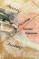 Hurry Home Honey