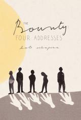 The Bounty: Four Addresses