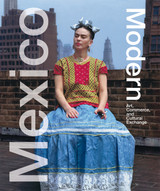 Mexico Modern: Commerce and Cultural Exchange