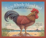 R is for Rhode Island Red: A Rhode Island Alphabet Edition 1. (Discover America State By State. Alph