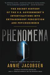 Phenomena: The Secret History of the U.S. Government's Investigations into Extrasensory Perception a