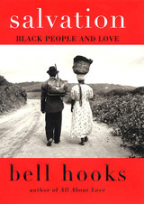 Salvation: Black People and Love