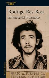 El material humano / Human Matter (Spanish Edition)