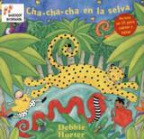 Cha-cha-cha En La Selva (Barefoot en Espanol) (Spanish Edition)