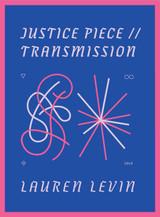 Justice Piece // Transmission