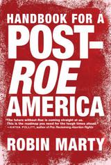 Handbook for a Post-Roe America