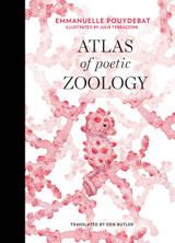 Atlas of Poetic Zoology