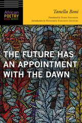 The Future Has an Appointment with the Dawn (African Poetry Book)