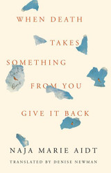 When Death Takes Something from You Give It Back: Carl's Book