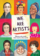 We are Artists: 15 Women who Made their Mark on the World