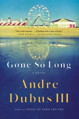 Gone So Long: A Novel
