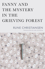 Fanny and the Mystery in the Grieving Forest (Literature in Translation Series)