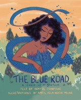 The Blue Road: A Fable of Migration