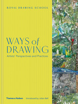 Ways of Drawing: Artists? Perspectives and Practices