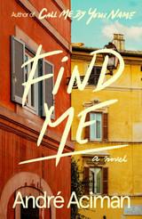 Find Me: A Novel