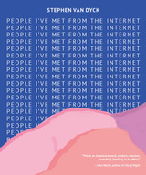 People I've Met From The Internet