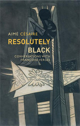 Resolutely Black: Conversations with Francoise Verges