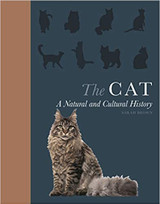 The Cat: A Natural and Cultural History