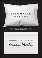 Insomniac Dreams: Experiments with Time by Vladimir Nabokov