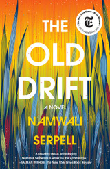 The Old Drift: A Novel