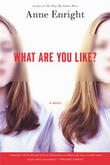 What Are You Like?: A Novel
