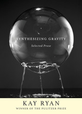 Synthesizing Gravity: Selected Prose