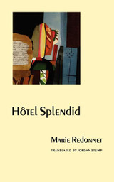 Hotel Splendid (European Women Writers)