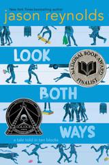 Look Both Ways: A Tale Told in Ten Blocks