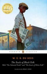 The Souls of Black Folk (Penguin Classics)