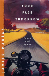 Your Face Tomorrow: Volume I: Fever and Spear (New Directions Paperbook)
