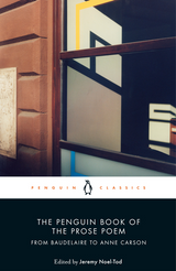 The Penguin Book of the Prose Poem: From Baudelaire to Anne Carson