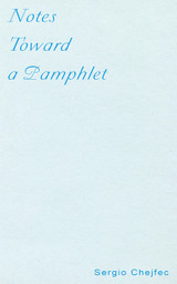 Notes Toward a Pamphlet