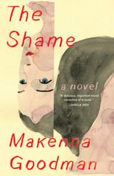 The Shame: A Novel